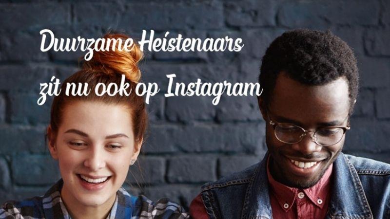 Duurzame Heistenaars op Instagram
